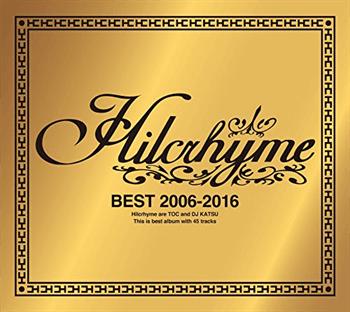 BEST 2006-2016(初回限定盤) Hilcrhyme