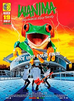 JUICE UP!! TOUR FINAL WANIMA