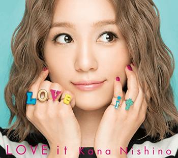 LOVE it(初回生産限定盤) 西野カナ