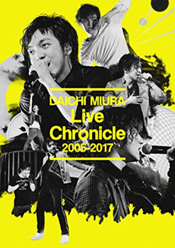 Live Chronicle 2005-2017 三浦大知