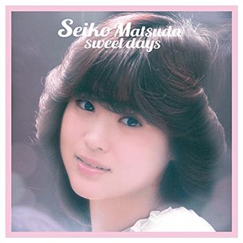 Seiko Matsuda sweet days