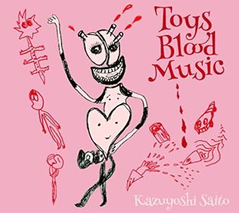 Toys Blood Music(初回限定盤) 斉藤和義