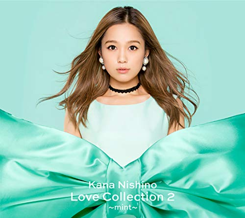 Love Collection 2 〜mint〜(初回生産限定盤) 西野カナの画像