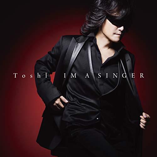 IM A SINGER Toshl